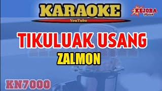 Tikuluak Usang Karaoke Zalmon Versi Kn7000