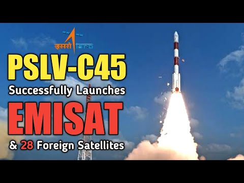 Isro's PSLV C45 Successfully Launches EMISAT and 28 foreign satellites