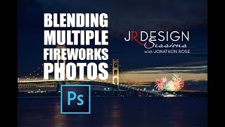 Blending Multiple Fireworks Photos into One Photo Photoshop SESSION #3