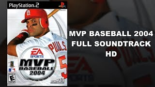 MVP Baseball 2004 - Full Soundtrack HD
