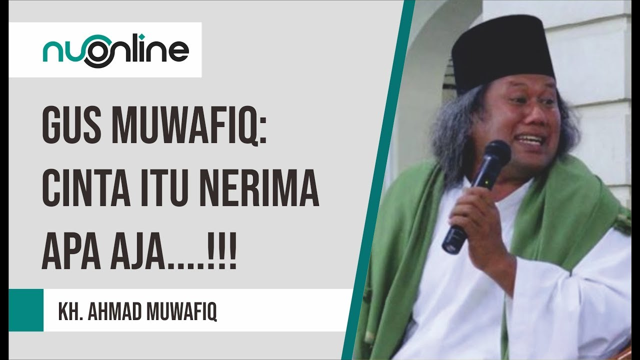 Gus Muwafiq Cinta Menerima Apa Saja