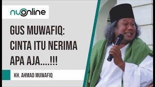 Download Gus Muwafiq: Cinta Menerima Apa Saja