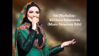 Siti Nurhaliza - Milikmu Selamanya (Music Structure Edit) | OST Memori Cinta Suraya