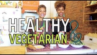 How to be a Healthy Vegetarian for Beginners
