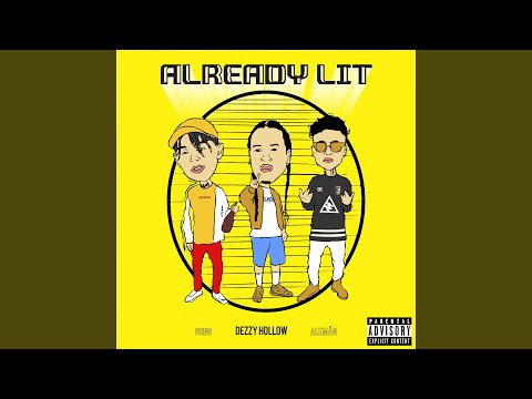 Already Lit (feat. Aleman & Ohno)
