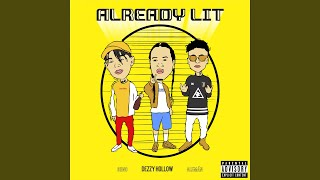 Already Lit (feat. Aleman & Ohno)