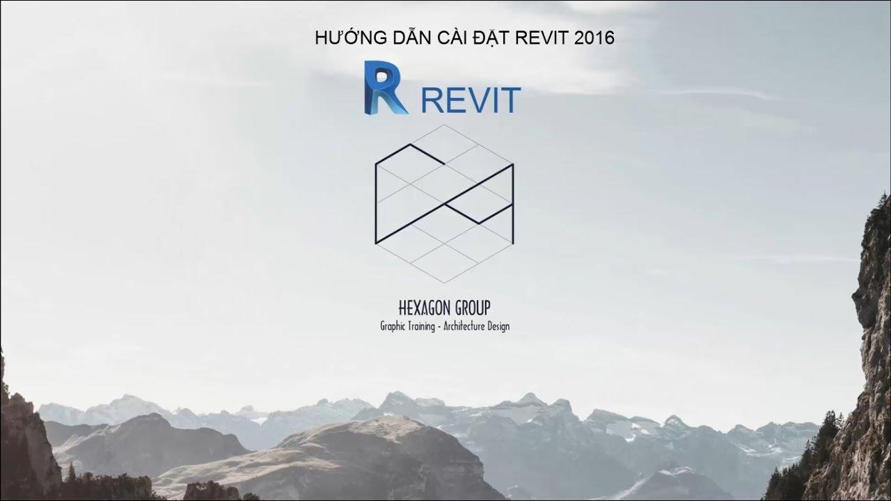 Hướng dẫn cài đặt Revit 2016