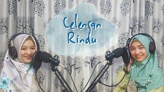 FIERSA BESARI - CELENGAN RINDU (COVER BY H2D SISTERS)