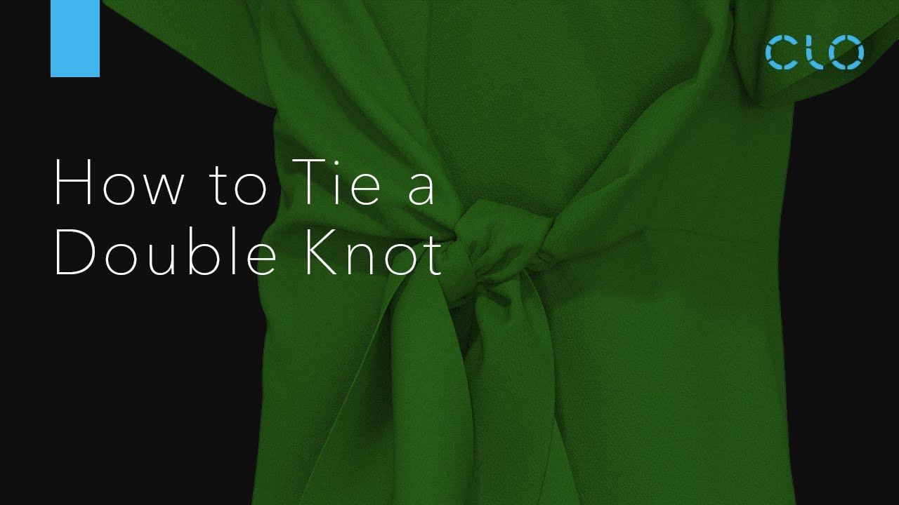 How to Tie a Double Knot in CLO