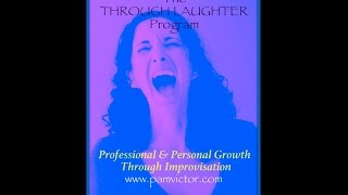 The through laughter program: an introduction