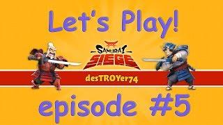 Samurai Siege - Lets Play! Episode #5 Farming 20mil (+ high level attacks)