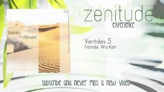 Relaxation - Natobi, Wa Kan - Ventdes 5 - ZenitudeExperience