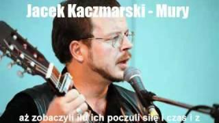 Jacek Kaczmarski - Mury