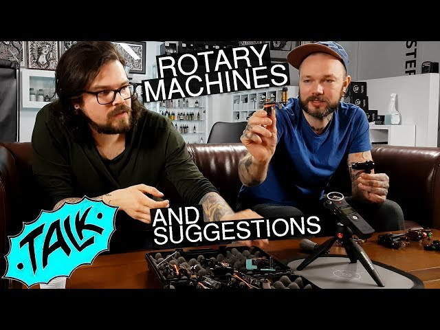 Tattoo Shop Talk - rotary machines and suggestions