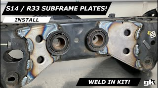 Gktech S14 S15 R33 R34 Subframe Weld In Reinforcement Plates - Install