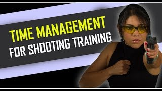 Time Management for Shooting Training