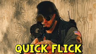 Quick Flick | Rainbow Six Siege