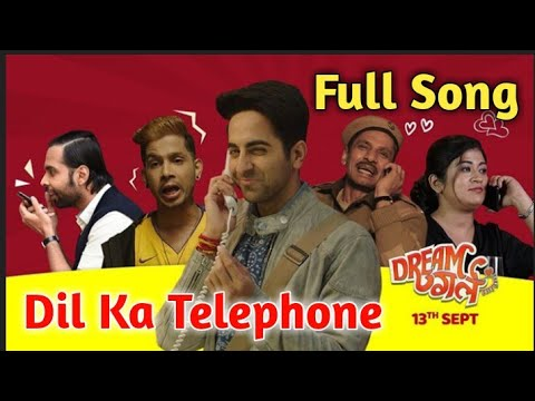 Dream Girl : Dil Ka Telephone Meet Bros Jonita Gandhi Nakash Aziz Dil Ka Telephone Full Song  Mp3