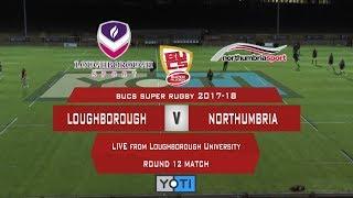 LIVE BUCS SUPER RUGBY: Loughborough vs Northumbria 170118