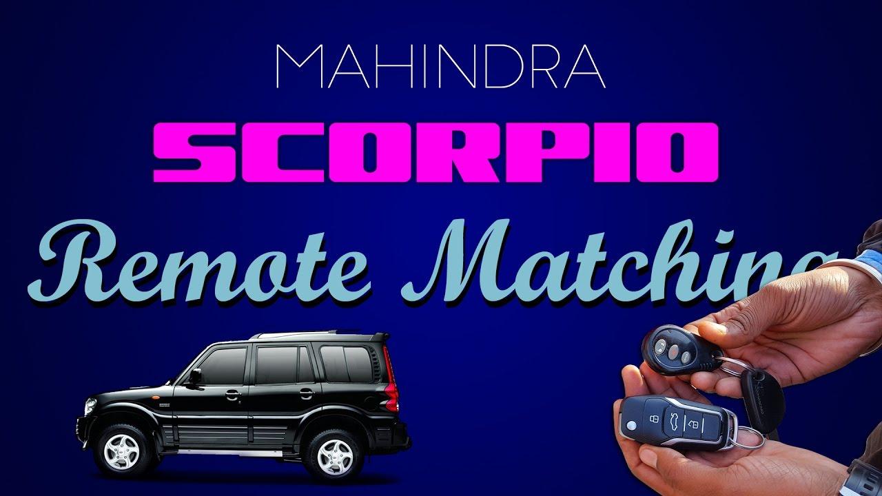 Mahindra Scorpio Remote Matching - YouTube