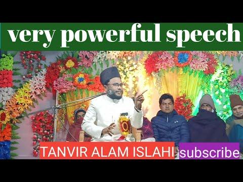 Very Powerful Speech By Tanvir Alam Islahi