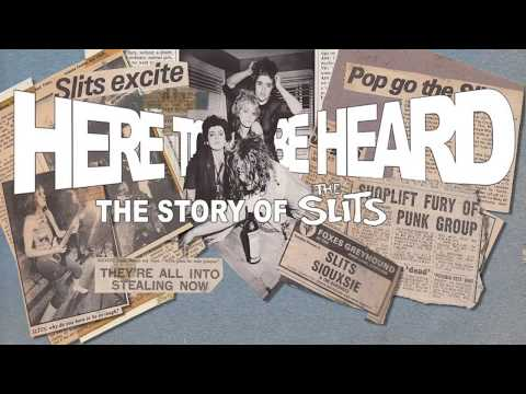 """Here to be Heard: The Story of The Slits"" Official Trailer 2017"