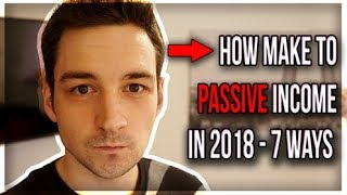 How to Make Passive Income Without Investment in 2018 - 7 Ways
