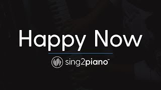 Happy Now (Piano Karaoke Instrumental) Zedd & Elley Duhé