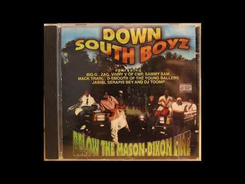 Down South Boyz - Below The Mason Dixon Line (Rare Southern G-Funk)