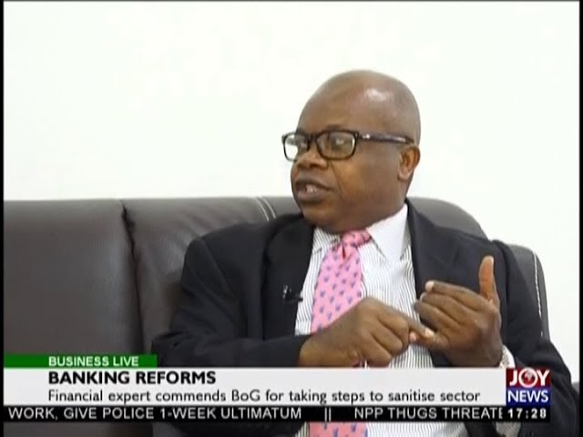 Banking Reforms - Business Live on JoyNews (17-8-18)
