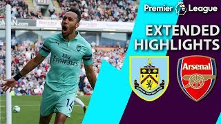 Burnley v. Arsenal | PREMIER LEAGUE EXTENDED HIGHLIGHTS | 5/12/19 | NBC Sports