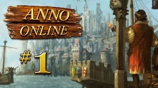 Let's Play Anno Online - 1
