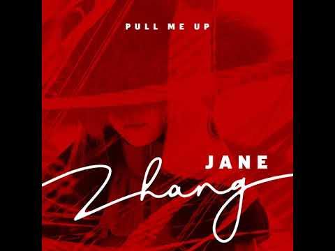 張靚穎Jane Zhang - Pull Me Up