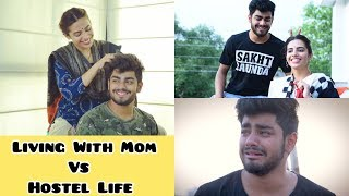 LIVING WITH MOM VS HOSTEL LIFE | Awanish Singh