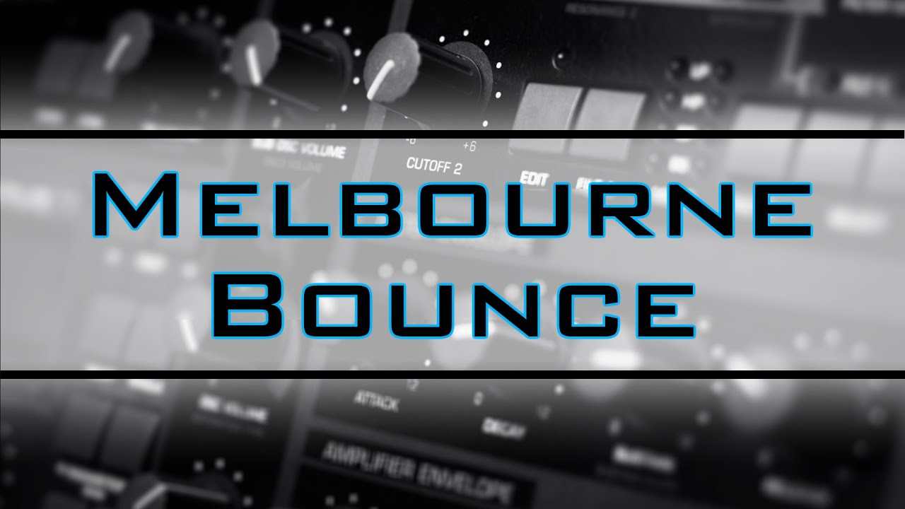 melbourne bounce party music best of edm charts 40