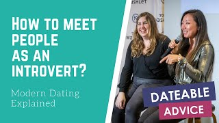 [DATING ADVICE] How do you meet people as an introvert?