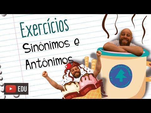 Exercícios De Sinônimos E Antônimos [Prof Noslen]