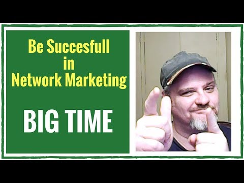 How To Succeed In Network Marketing | How To Succeed In Network Marketing BIG TIME