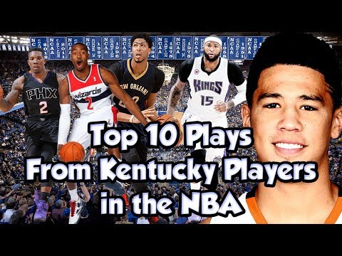 Top 10 Plays From Kentucky Players In The NBA