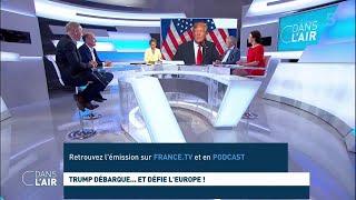 Trump débarque... et défie l'Europe ! #cdanslair 04.06.2019