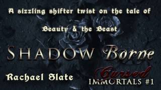 Shadow Borne (A tale of Beauty and the Beast)