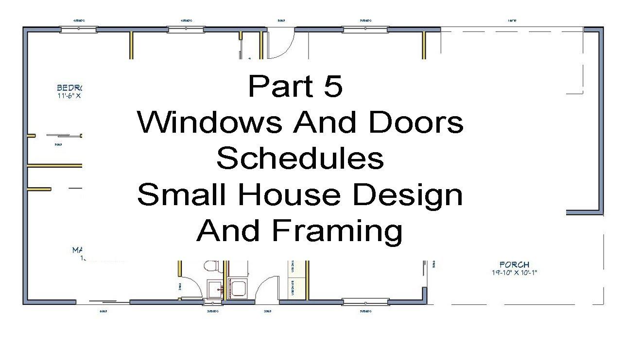 Part 5 - Windows And Door Schedules