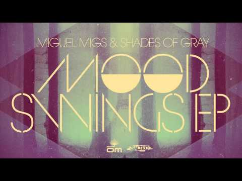 Miguel Migs & Shades Of Gray - Let Me