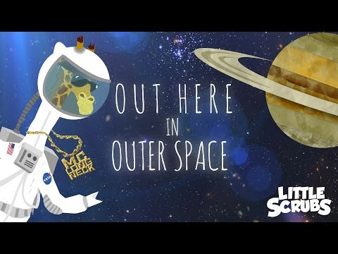 """The Space Rap - """"Out Here in Outer Space"""""""