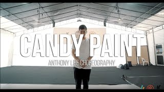 Candy Paint - Post Malone | Anthony Lee Choreography