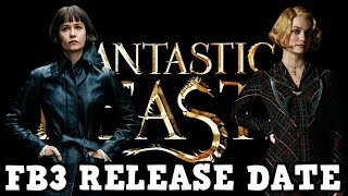Fantastic Beasts 3 Release Date Announced