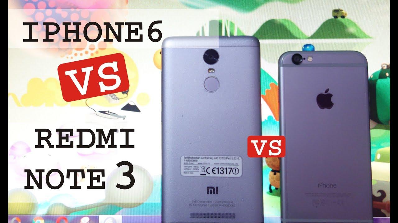 Iphone 6 vs redmi note 3