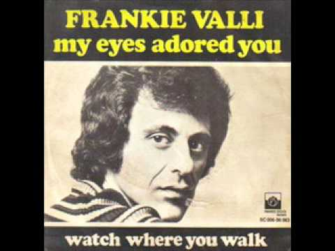 My Eyes Adored You  Frankie Valli