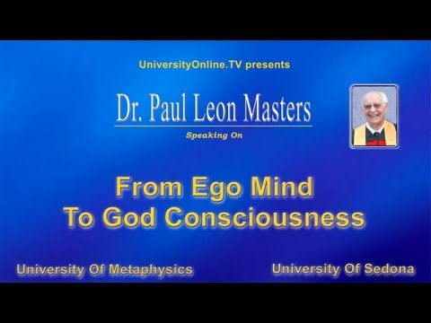 From Ego Mind To God Consciousness