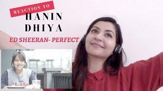 Hanin Dhiya Cover Ed Sheeran Perfect REACTION VIDEO